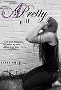 A Pretty Pill (A Pretty Pill, #1)