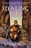Stealing Fire (Numinous World, #2)