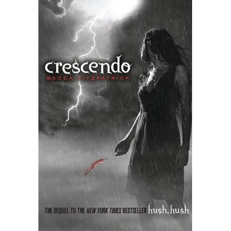 Crescendo Hush Hush 2 By Becca Fitzpatrick
