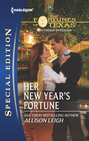Her New Year's Fortune (The Fortunes of Texas: Southern Invasion)