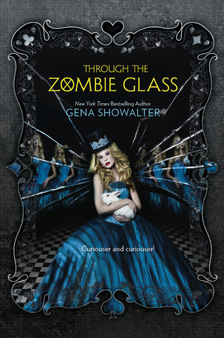Through the Zombie Glass (White Rabbit Chronicles, #2)