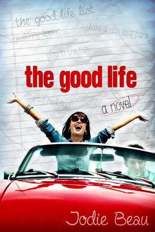 The Good Life (The Good Life #1)