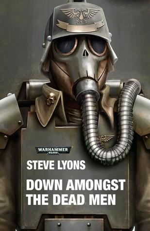 Down Amongst the Dead Men (Warhammer 40,000)