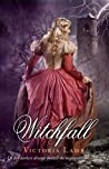 Witchfall by Victoria Lamb