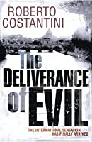The Deliverance of Evil (Trilogia del Male, #1)
