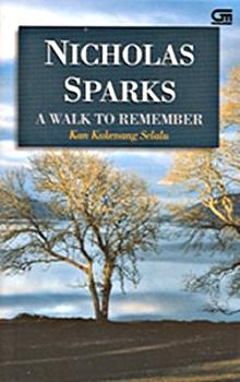 A Walk to Remember - Kan Kukenang Selalu