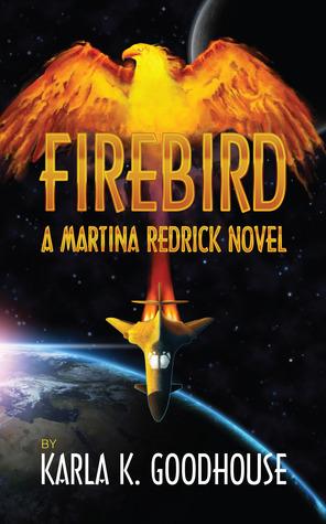 Firebird (Martina Redrick, #2)
