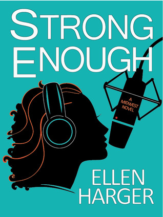Strong Enough by Ellen Harger