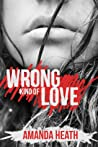 Wrong Kind of Love (Young Love, #4)