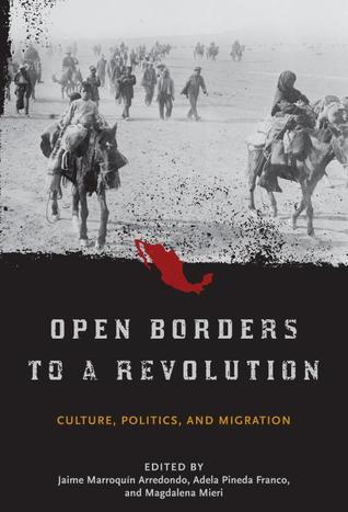 Open Borders to a Revolution: Culture, Politics, and Migration