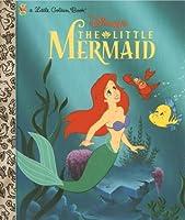 The Little Mermaid: A Little Golden Book (Disney Princess)