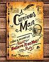 A Curious Man: Th...