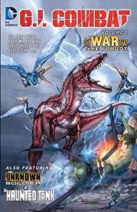 G.I. Combat, Vol. 1: The War That Time Forgot