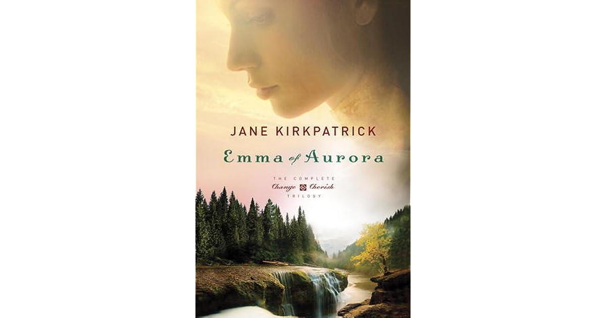 f5a9272498e Emma of Aurora by Jane Kirkpatrick