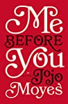 Book cover for Me Before You (Me Before You, #1)