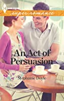 An Act of Persuasion