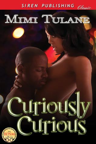 Curiously Curious (Mackenzie Dominants #1)