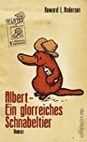Albert - Ein glorreiches Schnabeltier