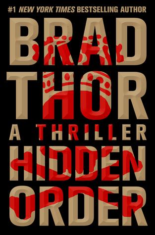 Hidden Order Scot Harvath 13 By Brad Thor