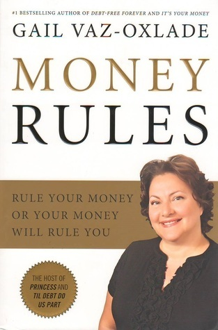 Money Rules Rule Your Money or Your Money Will Rule You
