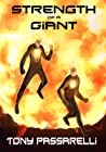 Strength of a Giant