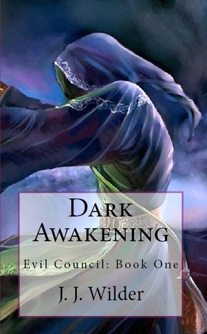 Dark Awakening (Evil Council, #1)
