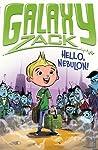 Hello, Nebulon! (Galaxy Zack, #1)