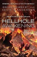 Hellhole Awakening (Hellhole, #2)