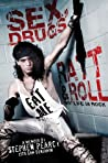 Sex, Drugs, Ratt  Roll by Stephen Pearcy