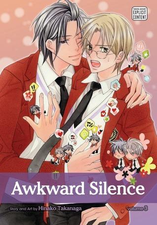 Awkward Silence, Volume 03 by Hinako Takanaga