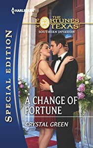 A Change of Fortune (The Fortunes of Texas: Southern Invasion #6)