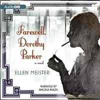 DOWNLOAD | READ Farewell, Dorothy Parker (2013) by Ellen ...
