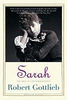 Sarah: The Life of Sarah Bernhardt