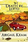 Death By Lotto (Josiah Reynolds Mystery, #5)