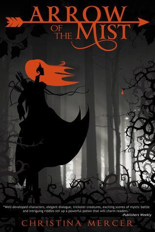 Arrow of the Mist (Arrow of the Mist, #1)