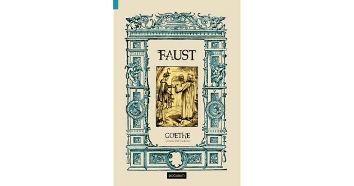 christian principles in faust by johann wolfgang von goethe Johann wolfgang von goethe biography study help essay questions bookmark this what use does goethe make of christian symbolism in faust.