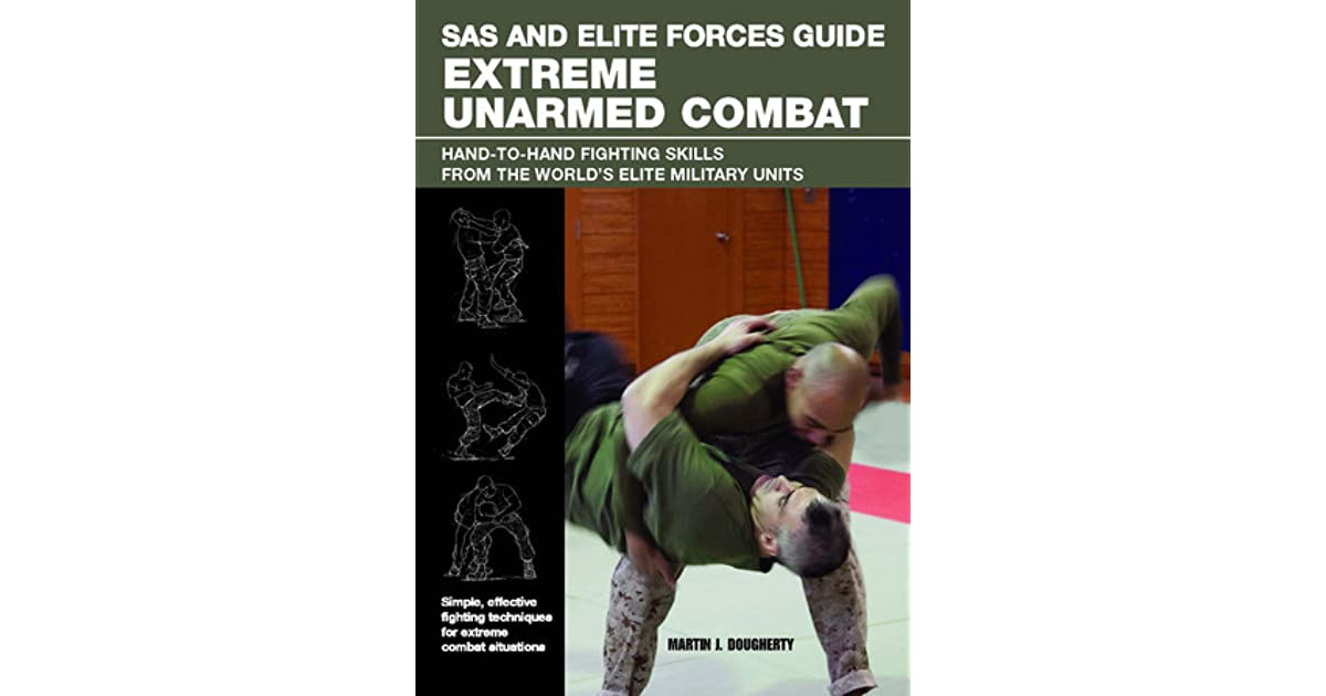 Sas And Elite Forces Guide Extreme Unarmed Combat  Hand
