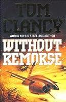 Without Remorse (Jack Ryan Universe #1; John Clark, #1)