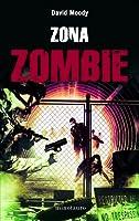 Zona zombie (Autumn, #3)