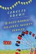 The Blue-Ribbon Jalapeno Society Jubilee