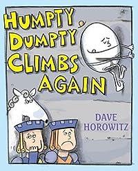 Humpty Dumpty Climbs Again