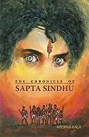The Chronicle of Sapta Sindhu