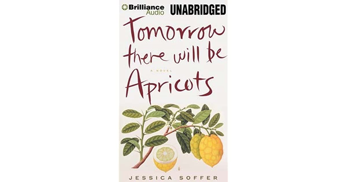 TOMORROW THERE WILL BE APRICOTS EBOOK