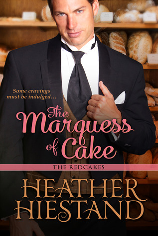 The Marquess of Cake (Redcakes, #1)