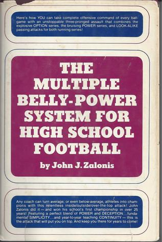 The Multiple Belly-Power System for High School Football