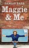 Maggie & Me