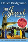The Jewel Trilogy by Hallee Bridgeman