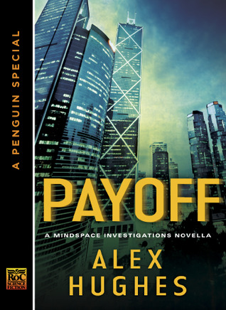 Payoff (Mindspace Investigations, #1.5)