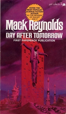 Mack Reynolds - Day After Tomorrow