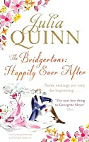 The Bridgertons: Happily Ever After (Bridgertons, #9)